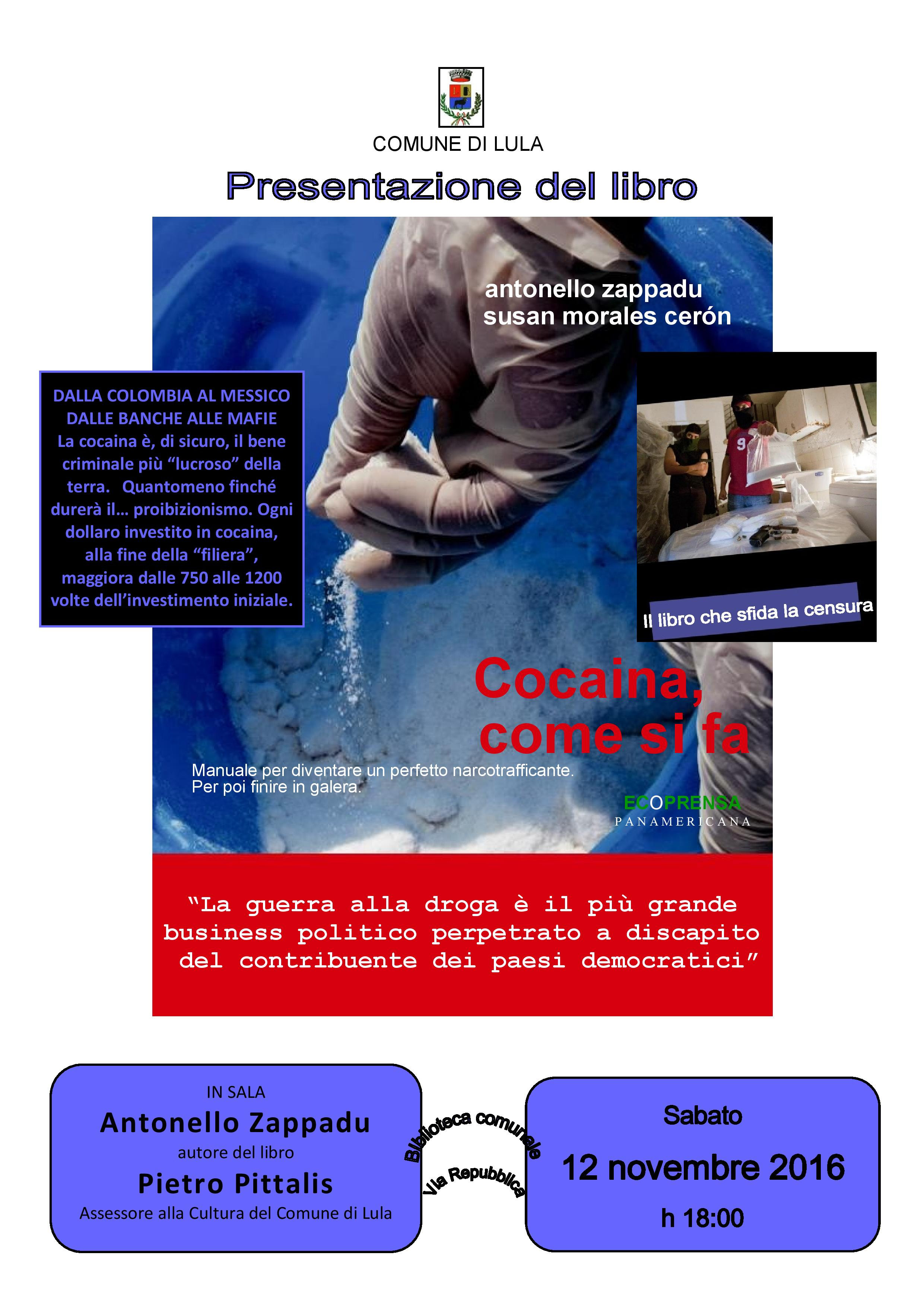 Presentazione del libro 'Cocaina. Come si fa' di Antonello Zappadu e Susan Morales Cerón